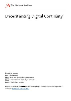 This guidance relates to Stage  lan for action Stage  Define your digital continuity requirements Stage  Assess and address risks to digital continuity Stage  Maintain digital continuity nderstanding