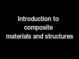 Introduction to composite materials and structures