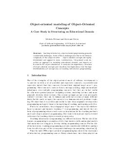 Objectoriented modeling of ObjectOriented Concepts A Case Study in Structuring an Educational Domain Michela Pedroni and Bertrand Meyer Chair of Software Engineering ETH Zurich Switzerland michela