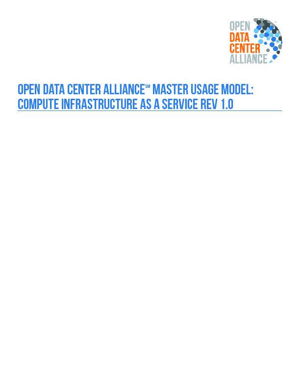 OPEN DATA CENTER ALLIANCE Master Usage Model:Compute Infrastructure as a service Rev 1.0