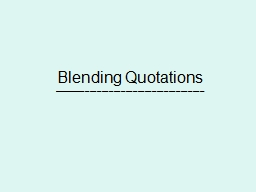 Blending Quotations