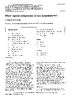 The thermal and mechanical properties of carbon glass and Kevlar fibre reinforced epoxy composites are discussed with particular reference to the behaviour of these materials at cryogenic temperature