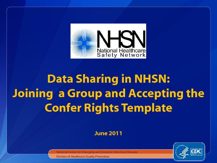 Data sharing in nhsn: joining a group and accepting the confer rights template