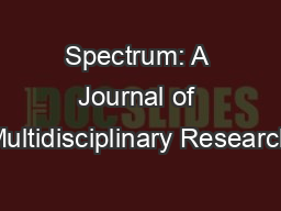 an international multidisciplinary journal The vision of the journals is to provide an academic platform to scholars all over the world to publish their novel, original, empirical and high quality research work.