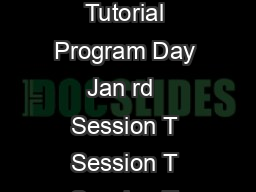 VLSI Design  Embedded Systems Conference   Tutorial Program Day Jan rd  Session T Session T Session T Session T Tutorial T
