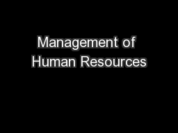 Management of Human Resources PowerPoint PPT Presentation