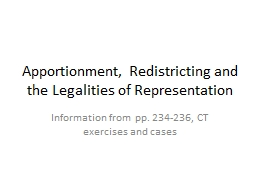 Apportionment, Redistricting and the Legalities of Represen