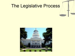 The Legislative Process PowerPoint PPT Presentation