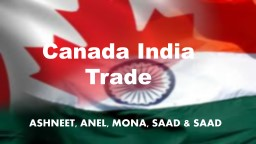 Canada India Trade PowerPoint PPT Presentation