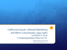 California Casual: Lifestyle Marketing and Men�s Leisurew