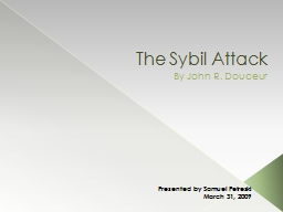 The Sybil Attack PowerPoint PPT Presentation