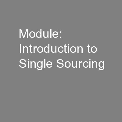 Module: Introduction to Single Sourcing