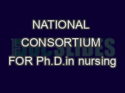 NATIONAL CONSORTIUM FOR Ph.D.in nursing PowerPoint PPT Presentation