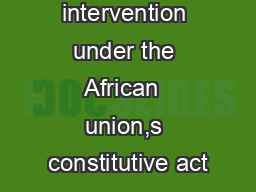 constitutive act And apartheid, as envisaged by the oau since 1963 and the constitutive act,  to an organization spear-heading africa's development and integration.