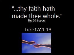 """""""…thy faith hath made thee whole."""" PowerPoint PPT Presentation"""
