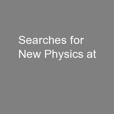 Searches for New Physics at