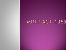 """mrtp act 1969 summary It is our privilege to inform you that the """"online certificate course on competition law & intellectual property rights""""is organized by federation of indian chambers of commerce and industry (ficci."""