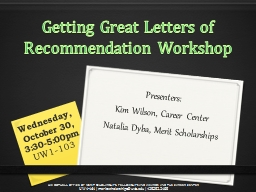 Getting Great Letters of Recommendation Workshop PowerPoint PPT Presentation