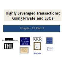 Highly Leveraged Transactions: Going Private and LBOs