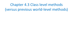 Chapter 4.3 Class level methods PowerPoint PPT Presentation