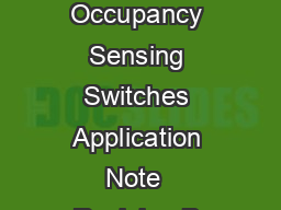 Custom Settings for Maestro Occupancy Sensing Switches Application Note  Revision B August  Technical Support