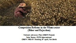 Competition Reforms in the Wheat sector