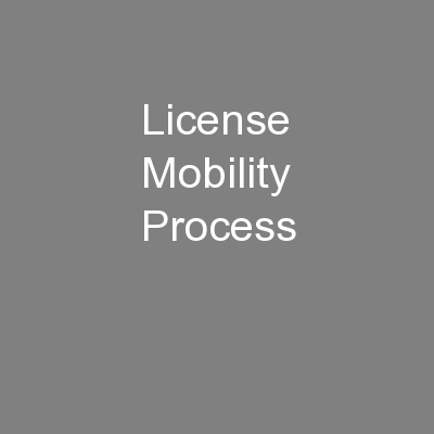 License Mobility Process