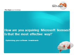 How are you acquiring Microsoft licenses?