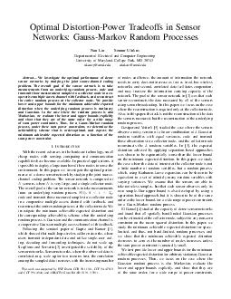 Optimal DistortionPo wer radeof fs in Sensor Netw orks GaussMark Random Processes Nan Liu Sennur Ulukus Department of Electrical and Computer Engineering Uni ersity of Maryland Colle ge ark MD  nkanc PDF document - DocSlides