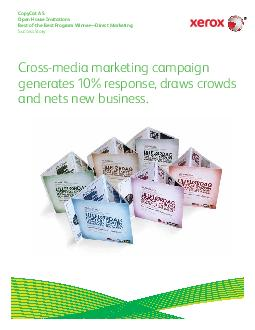 Cross media marketing campaign generates 10% response draws crowds and nets new business