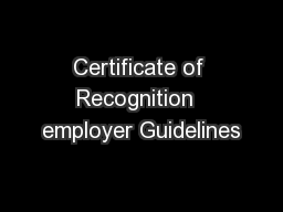 Certificate of Recognition  employer Guidelines