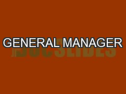 GENERAL MANAGER PowerPoint PPT Presentation