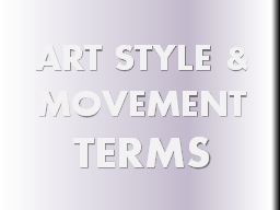 ART STYLE & MOVEMENT