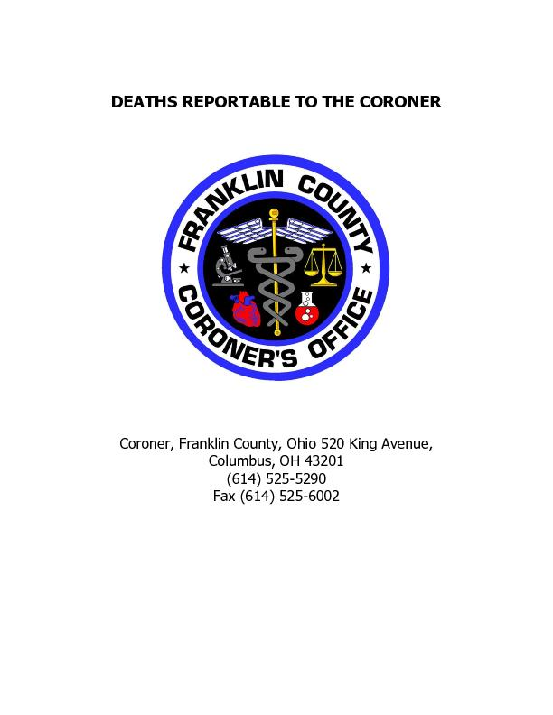 DEATHS REPORTABLE TO THE CORONER