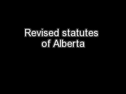 Revised statutes of Alberta PowerPoint PPT Presentation