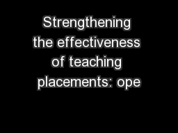 Strengthening the effectiveness of teaching placements: ope