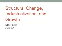 The Past, Present, and Likely Future of Structural Transfor