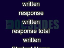 written response written response written response total  written Student Name   PowerPoint PPT Presentation