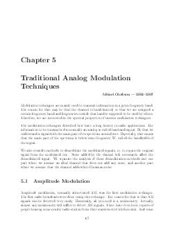 Chapter  Traditional Analog Modulation Techniques Mikael Olofsson   Modulation techniques are mainly used to transmit informat ion in a given frequency band