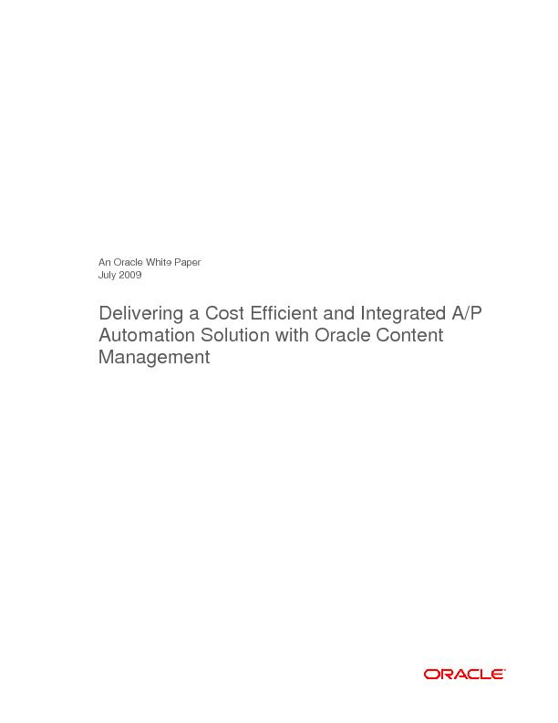 An Oracle White Paper July 2009 Delivering a Cost Efficient and Integr