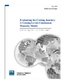 Evaluating the Costing Journey:  A Costing Levels Continuum July 2009