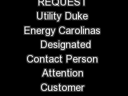 Attachment  NC Interconnection Request NORTH CAROLINA INTERCONNECTION REQUEST Utility Duke Energy Carolinas   Designated Contact Person Attention Customer Owned Generation Mail Code STA Mailing Addre