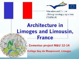 Architecture in Limoges and Limousin, France