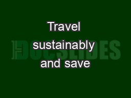 Travel sustainably and save