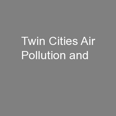 Twin Cities Air Pollution and