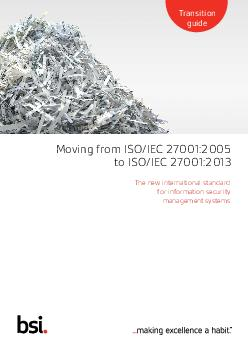 Moving from ISOIEC  to ISOIEC  The new international standard for information security management systems Transition guide  Successful businesses understand the value of timely accurate information g