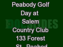 City of Peabody Golf Day at  Salem Country Club 133 Forest St., Peabod