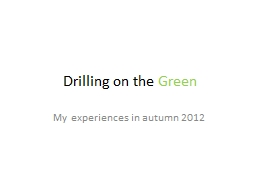 Drilling on the