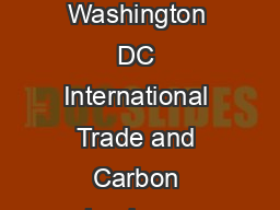 Working Paper Series Congressional Budget Office Washington DC International Trade and Carbon Leakage Bruce Arnold Congressional Budget Office Bruce
