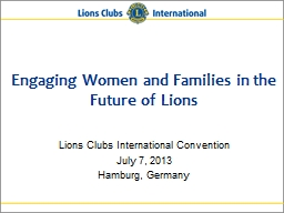 Engaging Women and Families in the Future of Lions PowerPoint PPT Presentation